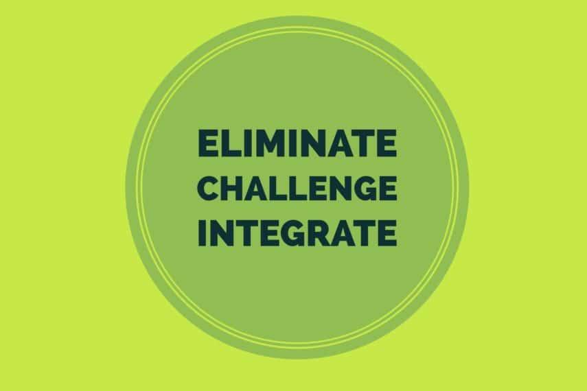 eliminate challenge integrate