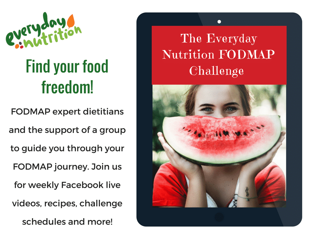 "FODMAP Everyday® is super excited to offer our followers access to the ""Everyday Nutrition FODMAP Challenge"" online program for helping you through the Elimination and Challenge Phase of the Low FODMAP Diet!"