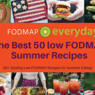 We want you to have a gut healthy & happy summer so we've put over 50 of our favorite summer worthy low FODMAP recipes all in one placefor you to come back to when looking for some meal time inspiration.