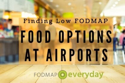 Feature image for Finding Low FODMAP food options at airports