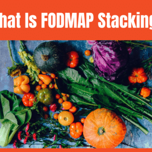 What is FODMAP STACKING?