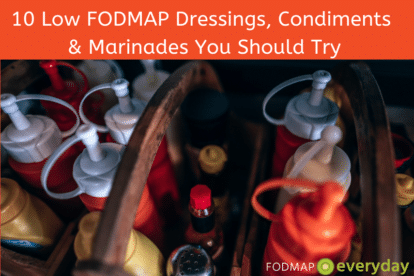 10 Low FODMAP Dressings, Condiments & Marinades You Should Try