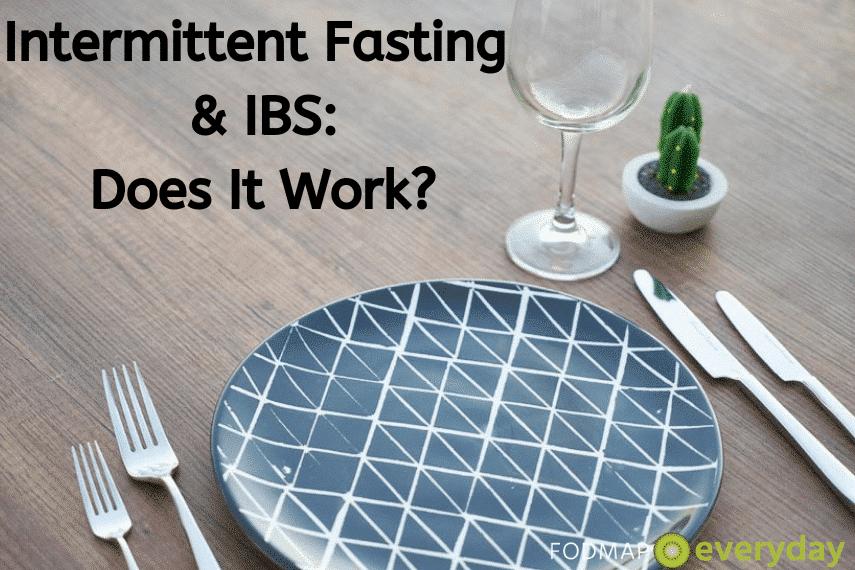Intermittent Fasting & IBS