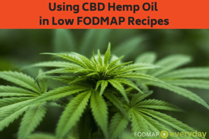 Using CBD Hemp Oil in Low FODMAP recipes