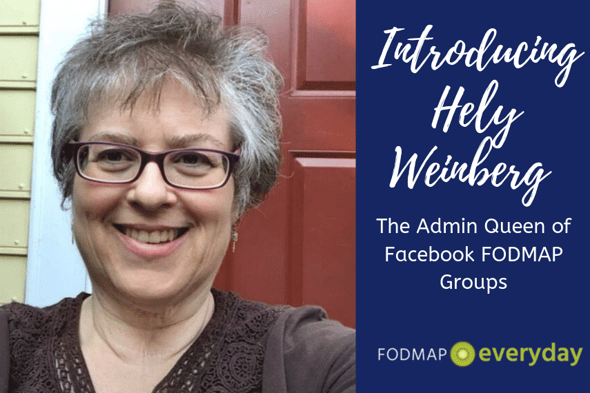Introducing Hely Weinberg - The Admin Queen of Low FODMAP Facebook Groups