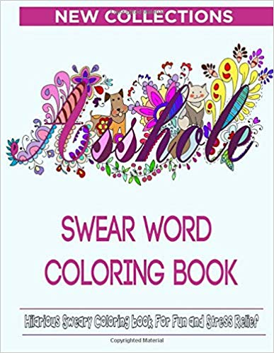 """Front cover for the """"Swear word coloring book"""" with image of colorful floral text that reads """"Asshole"""""""