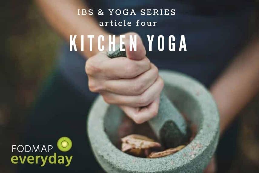 IBS & Yoga: Kitchen Yoga