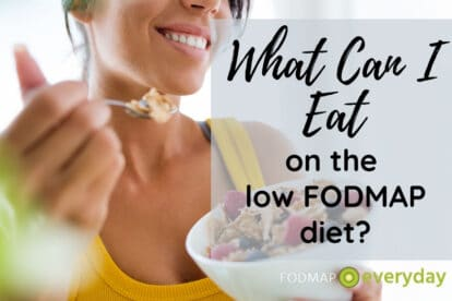 Feature Image for What Can I Eat On The Low FODMAP Diet - photo of a woman eating from a bowl