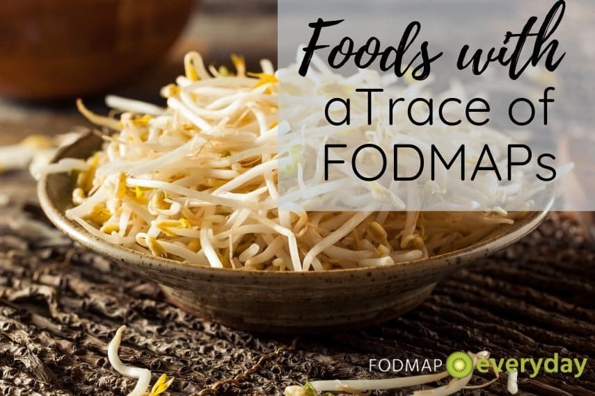Foods with a trace of FODMAPs