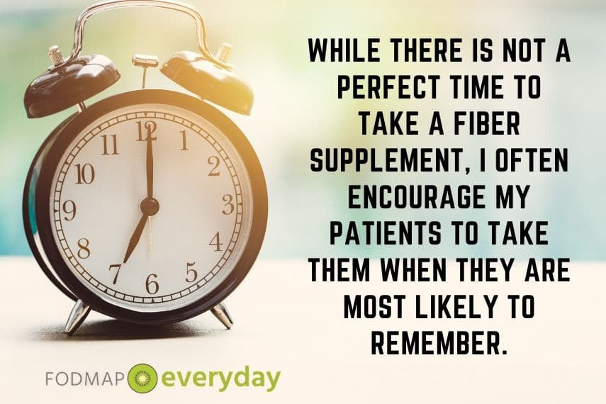 An alarm clock with the text:While there is not a perfect time to take a fiber supplement, I often encouraged my patients to take them when they are most likely to remember.