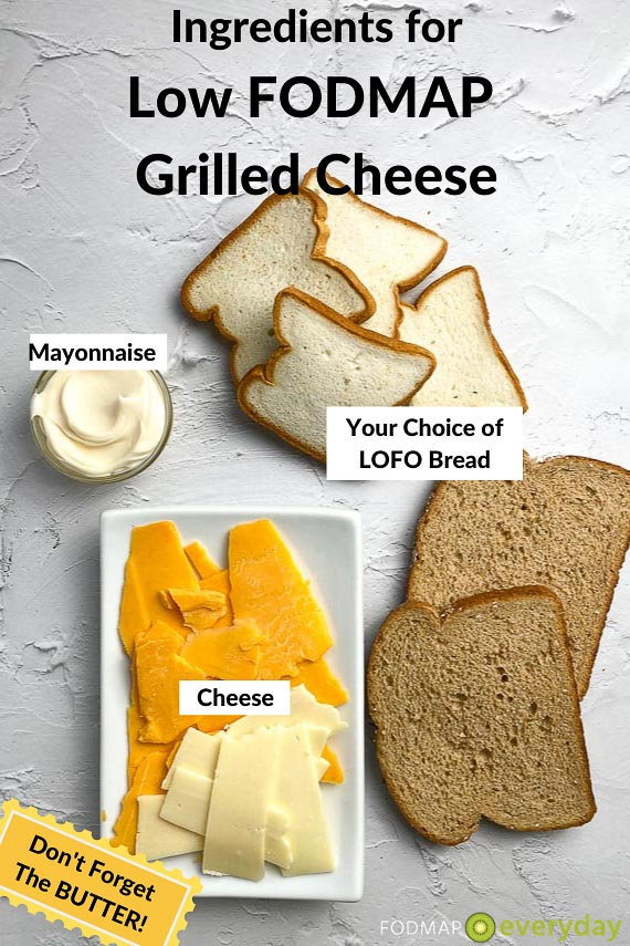 low FODMAP grilled cheese ingredients