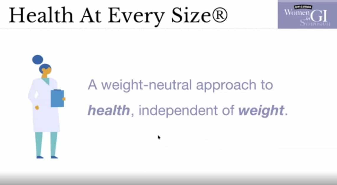 Health at Every Size slide from presentation at Women in GI Symposium