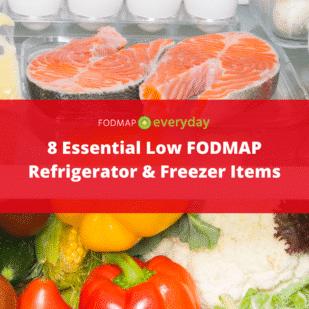 8 Essential Low FODMAP Fridge and Freezer Items - Pinterest 2