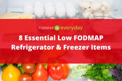 Feature Image for 8 Essential Low FODMAP Refrigerator and Freezer Items