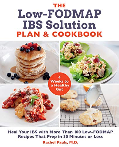 the-low-fodmap-ibs-solution-plan-and-cookbook-heal-your-ibs-with-more-than